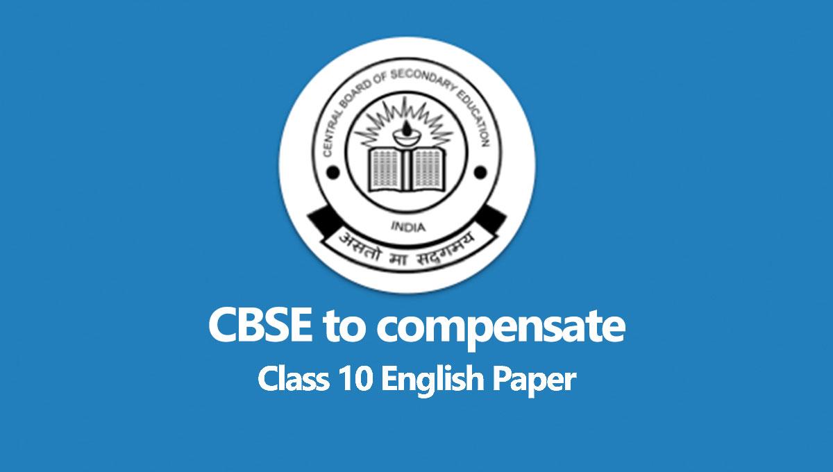 CBSE Compensate Class 10